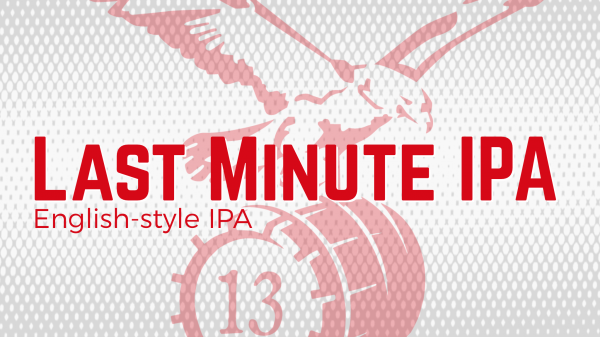 Last Minute IPA banner